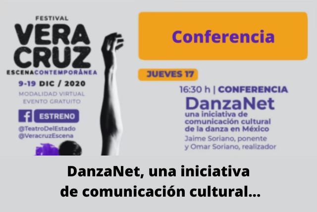 DanzaNet, una iniciativa de comunicación cultural...