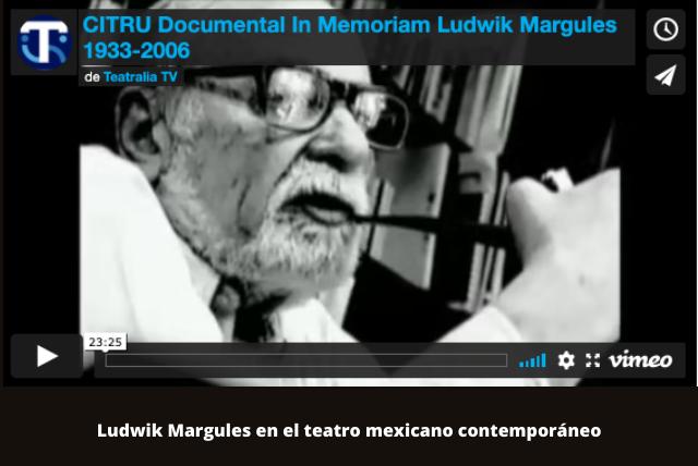 Ludwik Margules en el teatro mexicano contemporáneo